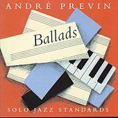 Ballads: Solo Jazz Standards by Andre Previn