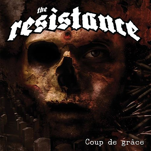 Coup De Grace by Resistance