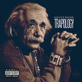 Trapology (Deluxe) by Gucci Mane
