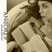 You and Only You by Anchoress