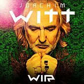 Wir (Live Audio Album) by Joachim Witt
