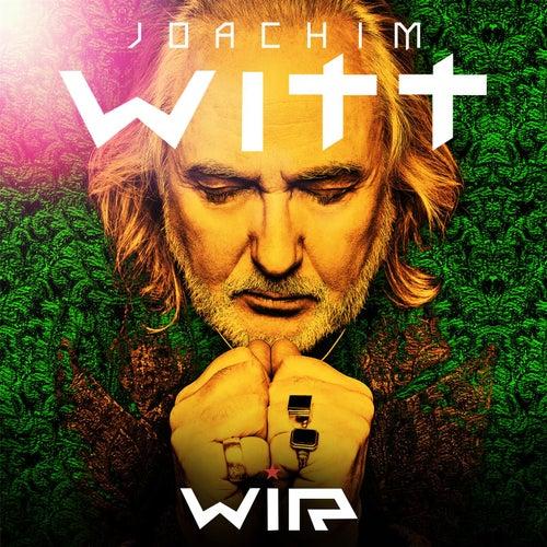 Wir(Live Audio Album) by Joachim Witt