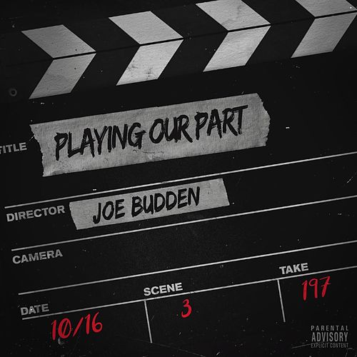Playing Our Part by Joe Budden