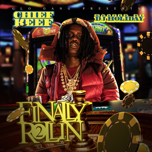 Finally Rollin 2 (Deluxe Edition) by Chief Keef