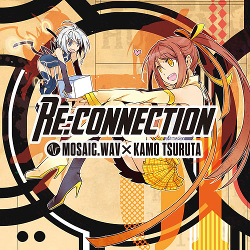Re:connection by Mosaic.wav