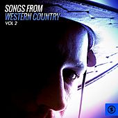 Songs from Western Country, Vol. 2 by Various Artists