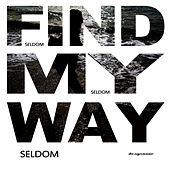 Find My Way by Seldom