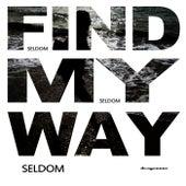 Find My Way by Seldom