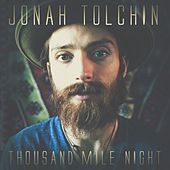 Thousand Mile Night - Single by Jonah Tolchin