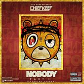 Nobody 2 by Chief Keef