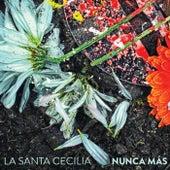 Nunca Más by La Santa Cecilia