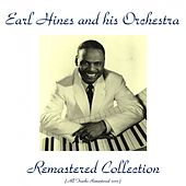 Remastered Collection (Remastered 2015) by Earl Fatha Hines