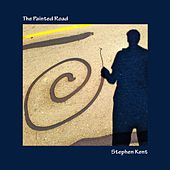 The Painted Road by Stephen Kent