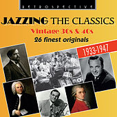Jazzing the Classics von Various Artists