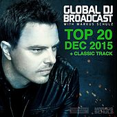 Global DJ Broadcast - Top 20 December 2015 by Various Artists