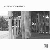 Live From South Beach by Various Artists