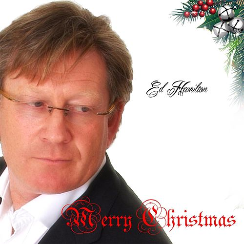 Merry Christmas (Live) by Ed Hamilton