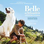 Belle et Sébastien : L'aventure continue (Bande originale du film) by Various Artists