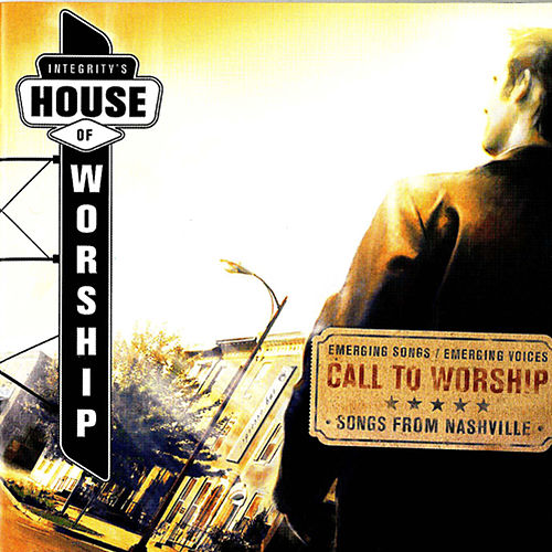 House Of Worship: Call To Worship by Vineyard Worship