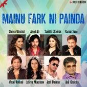 Mainu Fark Ni Painda by Various Artists
