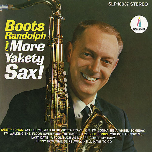 Boots Randolph Plays More Yakety Sax by Boots Randolph