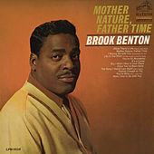 Mother Nature, Father Time by Brook Benton