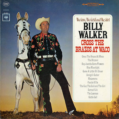 The Gun, the Gold and the Girl Cross the Brazos at Waco by Billy Walker