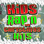 Kids Rap'n The Christmas Hits von Kids Sing'n