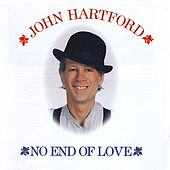 No End of Love by John Hartford