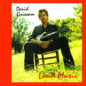 Loud Music by David Grissom