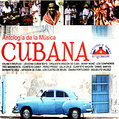 Antología de la Música Cubana by Various Artists