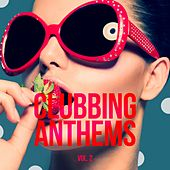 Clubbing Anthems, Vol. 2 by Various Artists