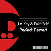 Perfect Pervert by Lo-Key
