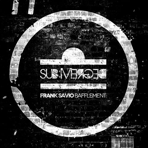 Bafflement - Single by Frank Savio