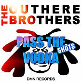 Pass the Vodka Shots by The Outhere Brothers