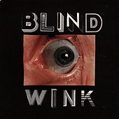 The Blind Wink by Tenement