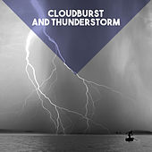Cloudburst and Thunderstorm by Various Artists