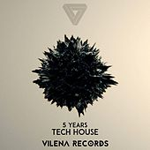 5 Years Vilena Records Part 2 by Various Artists