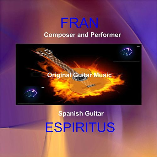 Spanish Guitar Espiritus by Fran