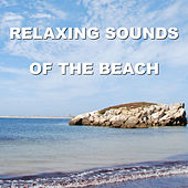 Relaxing Sounds of the Beach by Calm Ocean Sounds