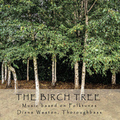 The Birch Tree by Various Artists