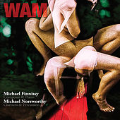 Wam by Michael Norsworthy
