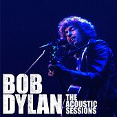 The Acoustic Sessions von Bob Dylan
