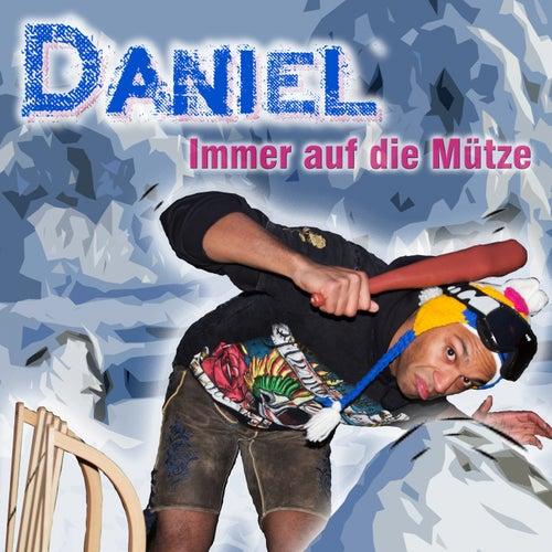 Immer auf die Mütze by Daniel