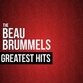 The Beau Brummels Greatest Hits by The Beau Brummels