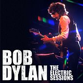 The Electric Sessions von Bob Dylan
