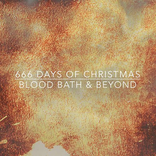 666 Days of Christmas by Bloodbath