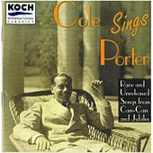 Cole Sings Porter: Rare & Unreleased Songs... by Cole Porter