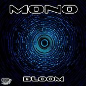 Bloom by Mono