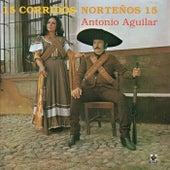 15 Corridos Norteños by Antonio Aguilar